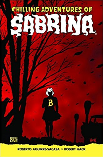 2018-04-16-weekly-book-giveaway-chilling-adventures-of-sabrina-vol-1-by-roberto-aguirresacasa-and-robert-hack