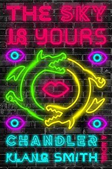 2018-05-21-weekly-book-giveaway-the-sky-is-yours-by-chandler-klang-smith