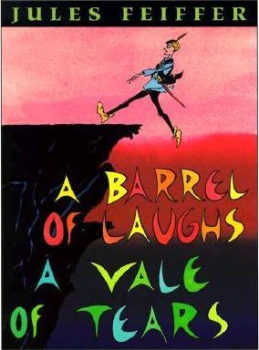 2018-06-25-a-barrel-of-laughs-a-vale-of-tears-by-jules-feiffer