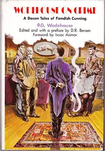 2018-07-09-weekly-book-giveaway-wodehouse-on-crime-a-dozen-tales-of-fiendish-cunning-by-pg-wodehouse