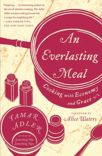 2019-01-29-an-everlasting-meal-cooking-with-economy-and-grace-by-tamar-adler