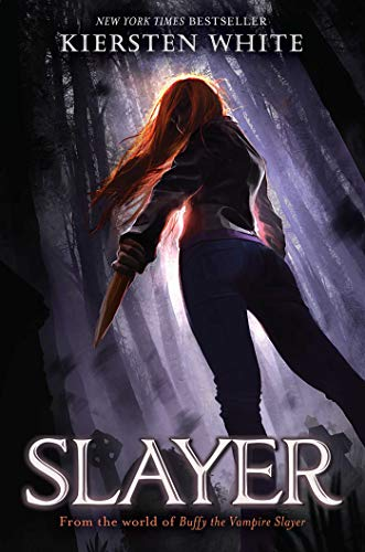 2019-03-04-slayer-by-kiersten-white