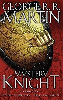 2019-04-22-weekly-book-giveaway-the-mystery-knight-by-george-rr-martin