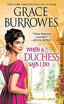 2019-05-06-weekly-book-giveaway-when-a-duchess-says-i-do-by-grace-burrowes