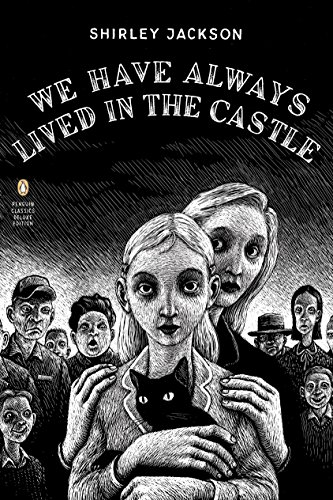 2019-05-28-we-have-always-lived-in-the-castle-by-shirley-jackson