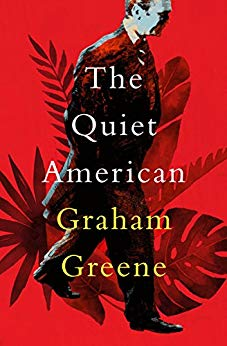 2019-07-29-the-quiet-american-by-graham-greene
