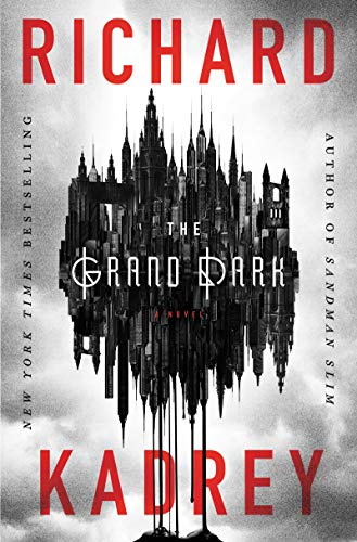 2019-08-12-weekly-book-giveaway-the-grand-dark-by-richard-kadrey
