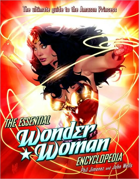 5-13-2010-the-essential-wonder-woman-encyclopedia-by-phil-jimenez-and-john-wells