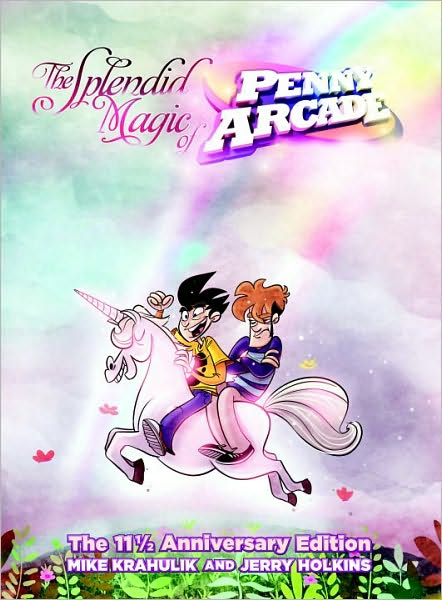 5-13-2010-the-splendid-magic-of-penny-arcade-the-11-anniversary-edition-by-mike-krahulik-and-je