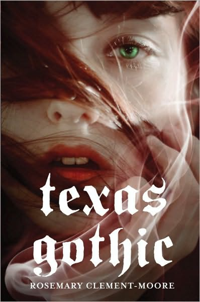7-20-2011-texas-gothic-by-rosemary-clementmoore