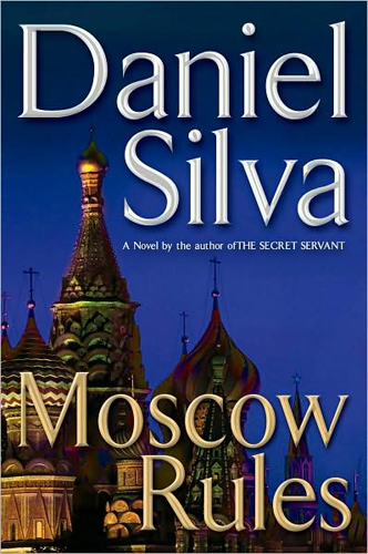 7-4-2008-moscow-rules-by-daniel-silva